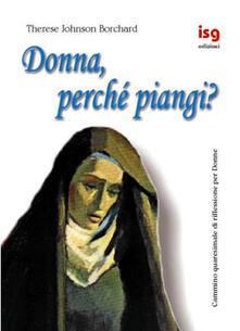 Milanospringparade.it Donna, perché piangi? Cammino quaresimale di riflessione per donne Image