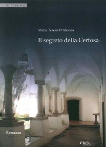 Il segreto della Certosa