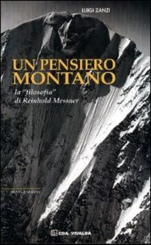 Warholgenova.it Un pensiero montano. La «filosofia» di Reinhold Messner Image