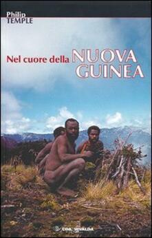 Rallydeicolliscaligeri.it Nel cuore della Nuova Guinea Image