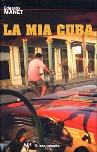 La mia Cuba