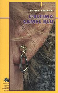 L' ultima Camel blu - Enrico Camanni - copertina