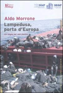 Lampedusa, porta d'Europa. Un sogno per non morire - Aldo Morrone - copertina