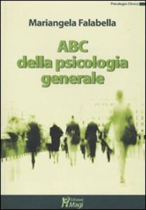 ABC della psicologia generale - Mariangela Falabella - copertina