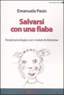 Premioquesti.it Salvarsi con una fiaba. Terapia psicologica con i malati di Alzheimer Image