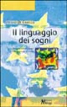 Filippodegasperi.it Il linguaggio dei sogni. Comprendere i sogni per incontrare se stessi Image