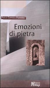 Emozioni di pietra - Paola Coppola Pignatelli - copertina