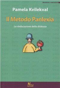 Il metodo Panlexia. «La rieducazione alla dislessia»