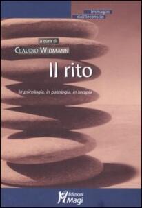 Il rito. In psicologia, in patologia, in terapia - copertina