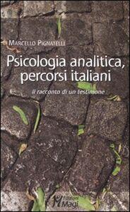 Psicologia analitica, percorsi italiani. Il racconto di un testimone