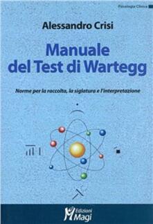 Listadelpopolo.it Manuale del test di Wartegg. Norme per la raccolta, la siglatura e l'interpretazione Image