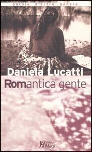 Romantica gente - Daniela Lucatti - copertina