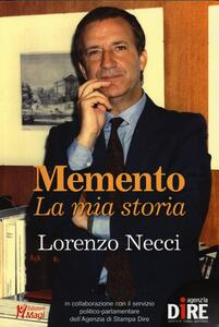 Memento. La mia storia - Lorenzo Necci - copertina