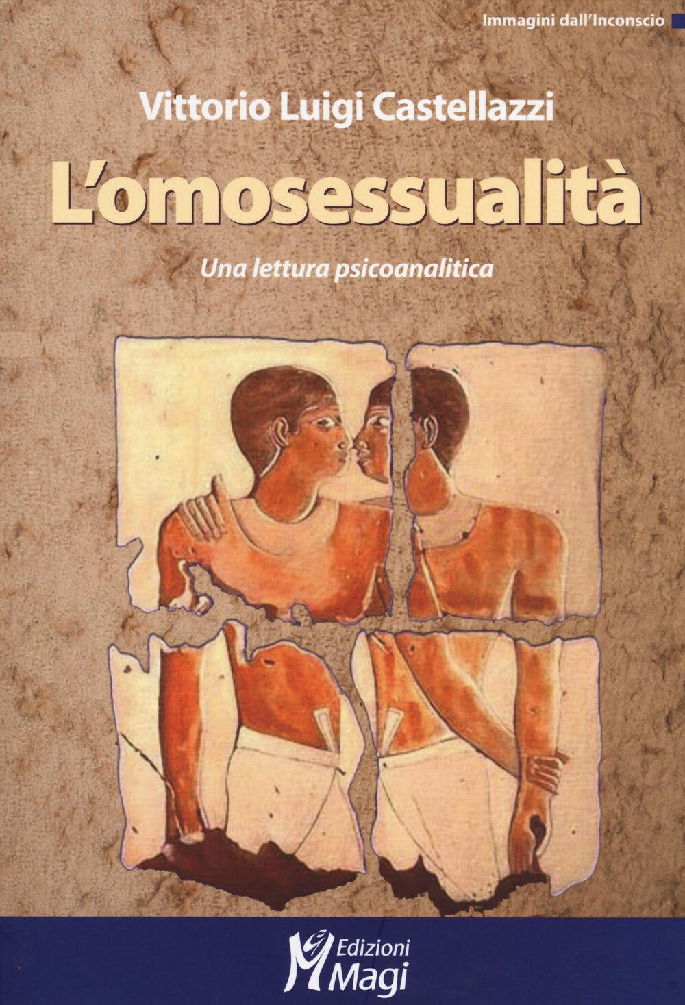 L' omosessualità. Una lettura psicoanalitica