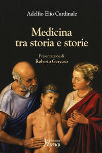 Medicina tra storia e storie - Adelfio Elio Cardinale - copertina