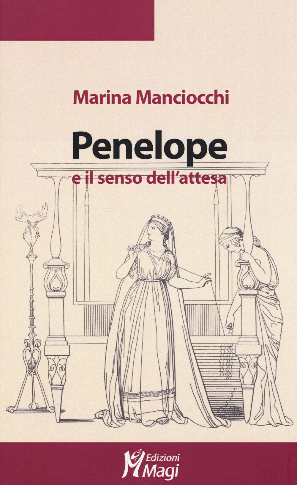 Penelope e il senso dell'attesa