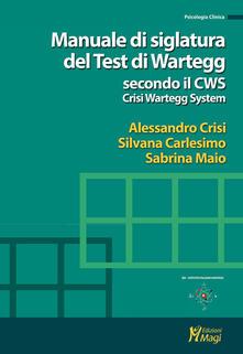 Manuale di siglatura del test di Wartegg secondo il CWS - Crisi Wartegg System.pdf