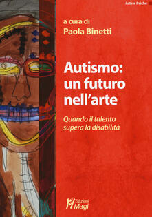 Vitalitart.it Autismo: un futuro nell'arte. Quando il talento supera la disabilità Image