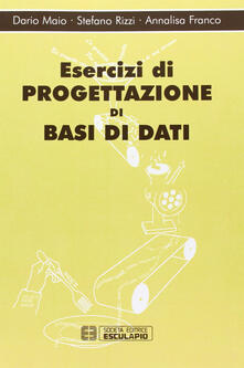 Esercizi di progettazione di basi dati.pdf