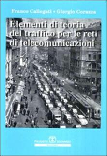 Elementi di teoria del traffico per le reti di telecomunicazioni.pdf