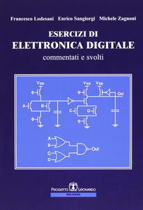 Esercizi di elettronica digitale commentati e svolti