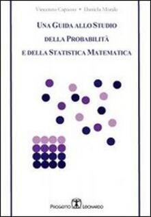 Una guida allo studio della probabilità e della statistica matematica.pdf