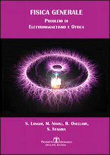 Fisica generale. Problemi di elettromagnetismo e ottica.pdf