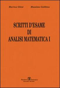 Scritti d'esame di analisi matematica I. Vol. 1