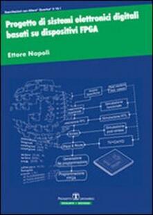 Progetto di sistemi elettronici digitali basati su dispositivi FPGA - Ettore Napoli - copertina