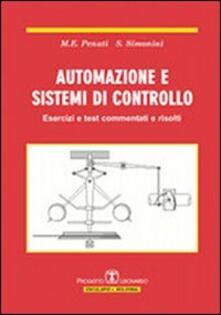 Automazione e sistemi di controllo. Esercizi e test commentati e risolti.pdf