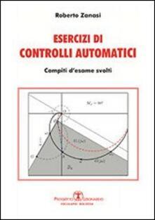 Esercizi di controlli automatici. Compiti desame svolti.pdf
