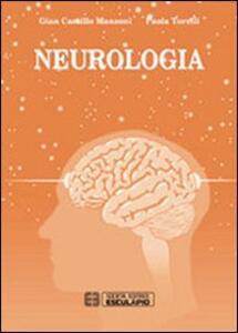 Neurologia - G. Camillo Manzoni,Paola Torelli - copertina