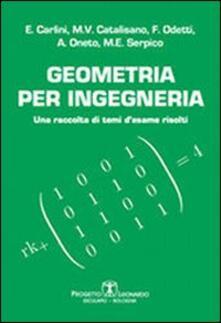 Geometria per ingegneria. Una raccolta di temi d'esame risolti - copertina