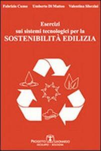 Esercizi sui sistemi tecnologici per la sostenibilità edilizia
