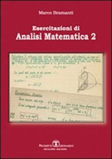Esercitazioni di analisi matematica 2 - Marco Bramanti - copertina