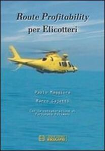Libro Route profitability per elicotteri Paolo Maggiore Marco Gajetti