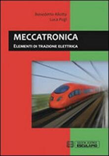 Capturtokyoedition.it Meccatronica. Elementi di trazione elettrica Image