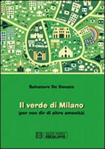 Il verde di Milano (per non dir di altre amenità) - Salvatore De Donato - copertina