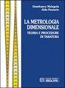 Ristorantezintonio.it Metrologia dimensionale. Teoria e procedure di taratura Image