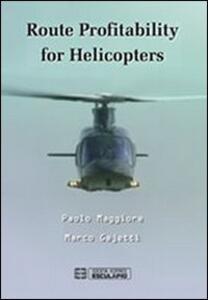 Libro Route profitability for helicopters Marco Gajetti Paolo Maggiore