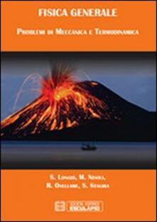 Parcoarenas.it Fisica generale. Problemi di meccanica e termodinamica Image