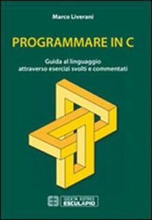 Winniearcher.com Programmare in C. Guida al linguaggio attraverso esercizi svolti e commentati Image