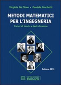 Metodi matematici per l'ingegneria - Virginia De Cicco,Daniela Giachetti - copertina