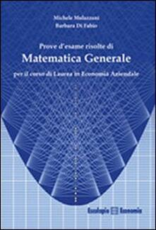 Daddyswing.es Prove d'esame risolte di matematica generale. Per il corso di Laurea in economia aziendale Image