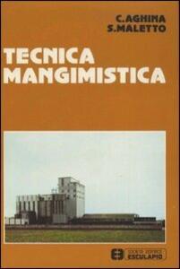 Tecnica mangimistica - Silvano Maletto,Cesare Aghina - copertina