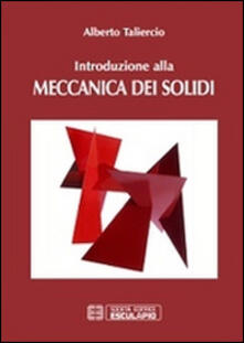 Ilmeglio-delweb.it Introduzione alla meccanica dei solidi Image