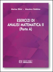 Esercizi di analisi matematica II (parte A)