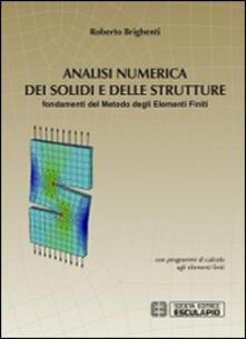 Festivalshakespeare.it Analisi numerica dei solidi e delle strutture. Fondamenti del metodo degli elementi finiti Image