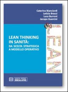 Lean thinking in sanità. Da scelta strategica a modello operativo.pdf