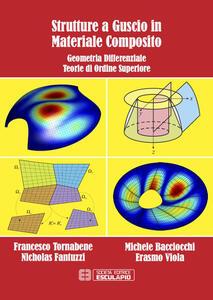 Libro Strutture a guscio in materiale composito. Geometria differenziale teorie di ordine superiore